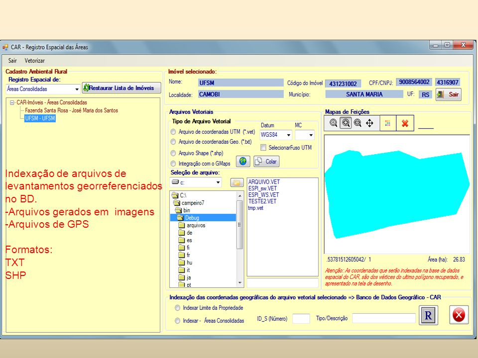 Indexação de arquivos de levantamentos georreferenciados no BD. -Arquivos gerados em imagens -Arquivos de GPS Formatos: TXT SHP