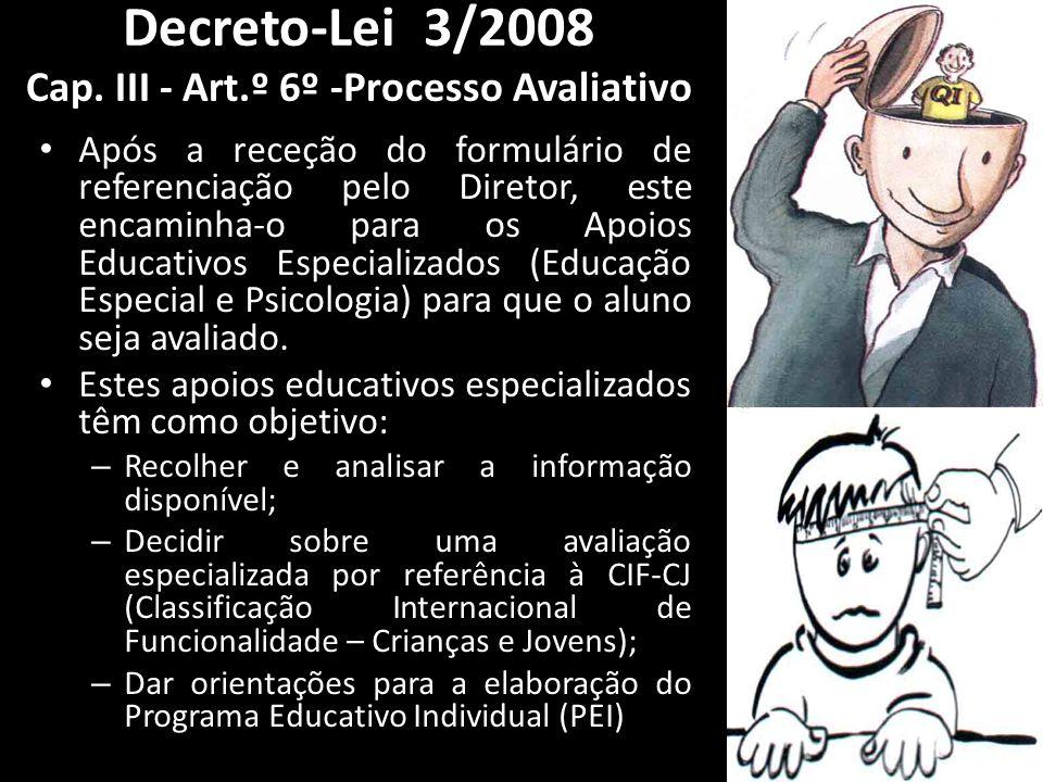 Após a receção do formulário de referenciação pelo Diretor, este encaminha-o para os Apoios Educativos Especializados (Educação Especial e Psicologia)