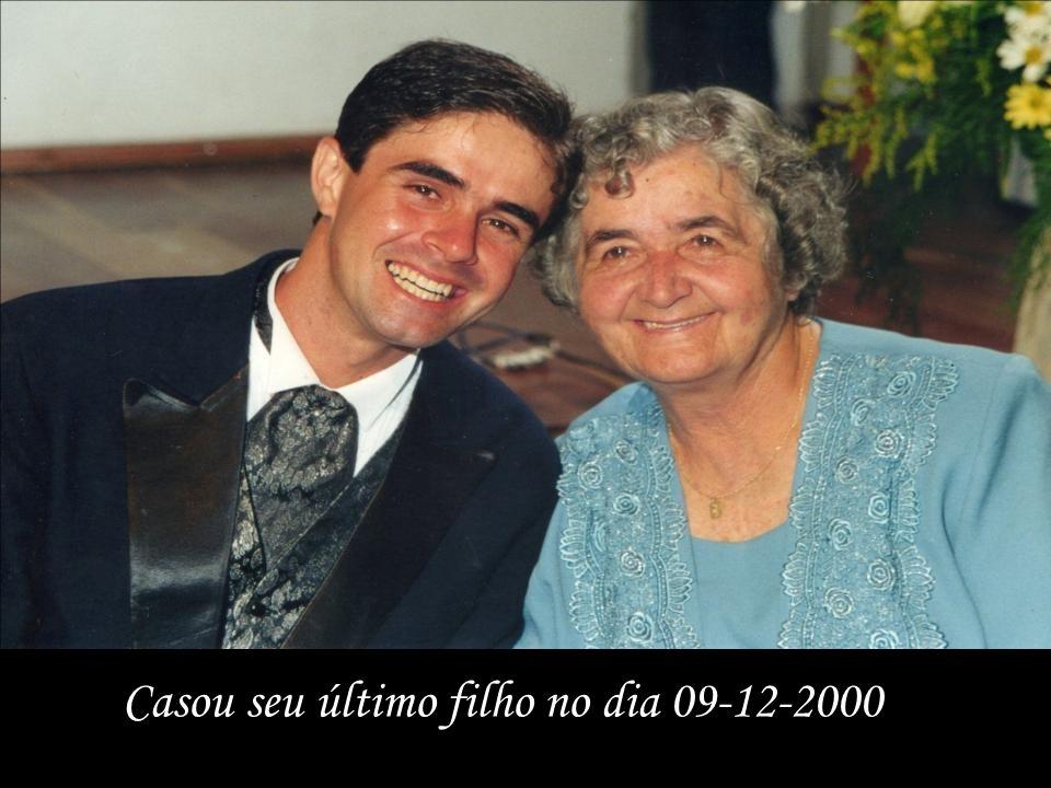Casou seu último filho no dia 09-12-2000