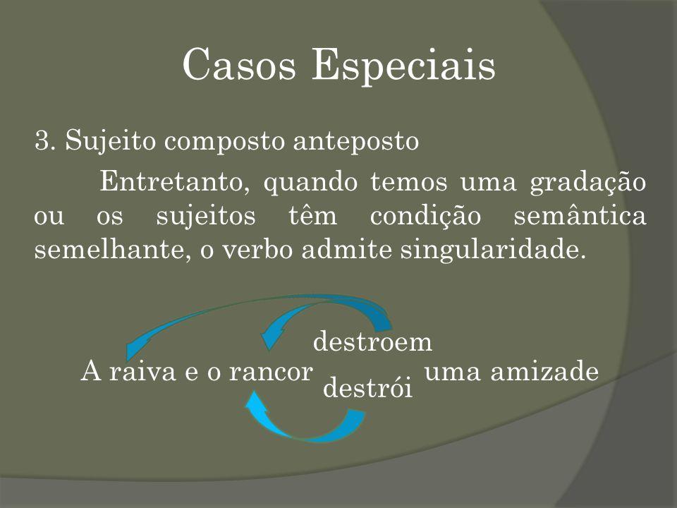 Casos Especiais 3.