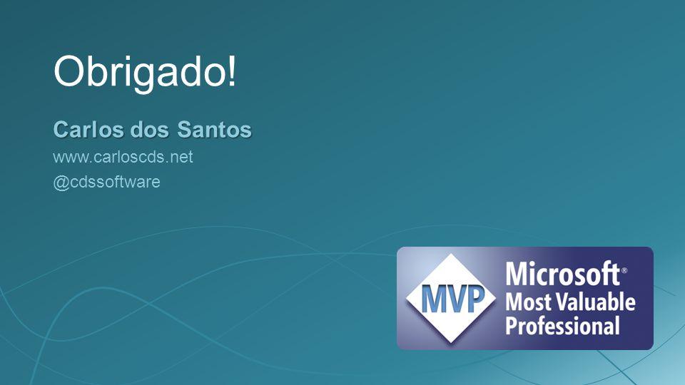 Obrigado! Carlos dos Santos www.carloscds.net @cdssoftware