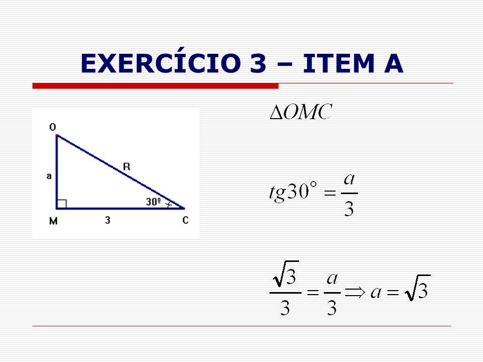 EXERCÍCIO 3 – ITEM A