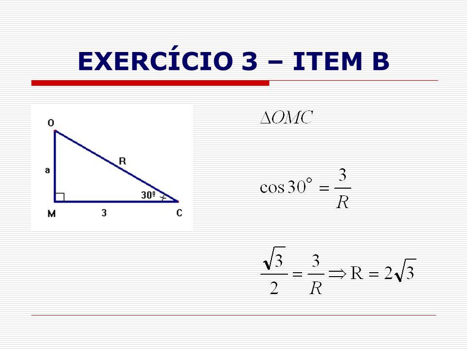EXERCÍCIO 3 – ITEM B