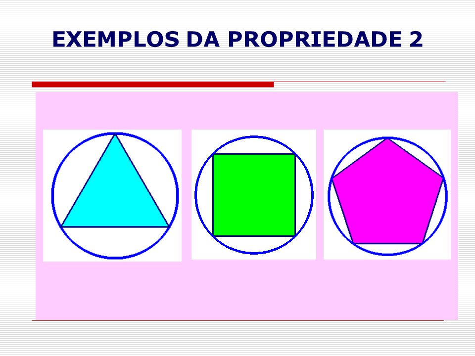 EXEMPLOS DA PROPRIEDADE 2