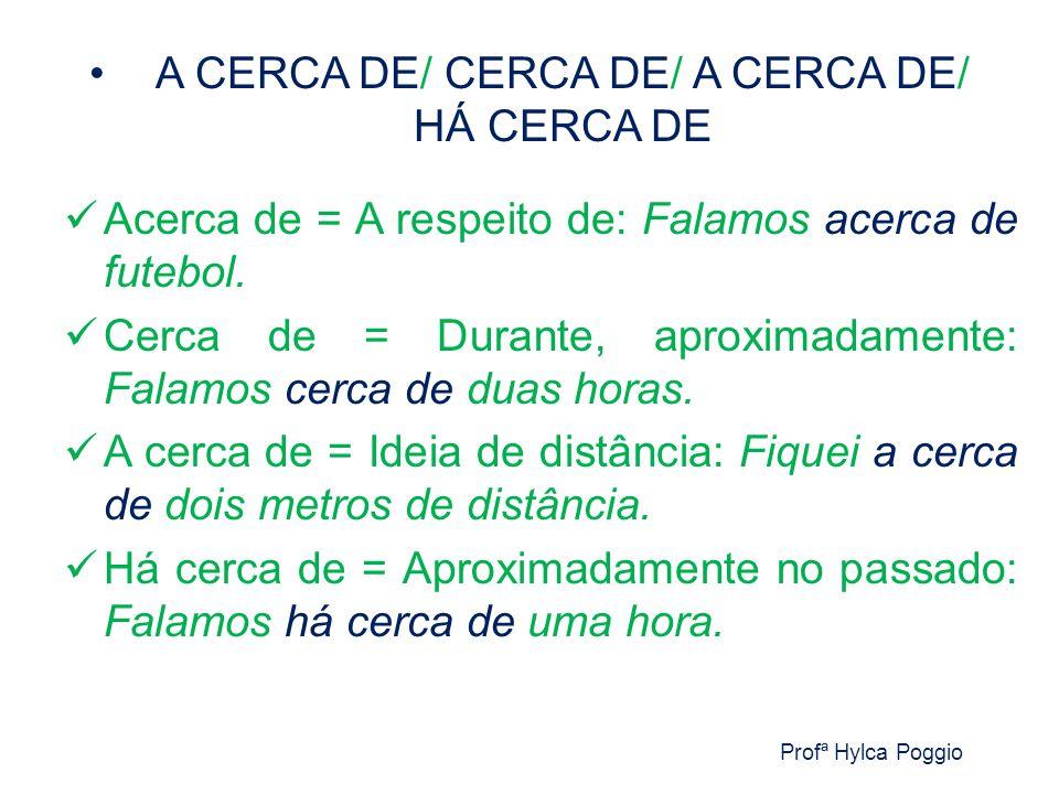 AFIM / A FIM DE Profª Hylca Poggio