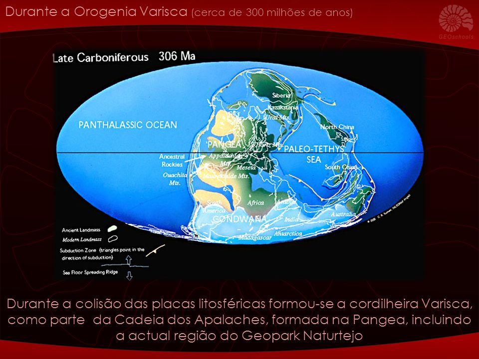 Durante a Orogenia Varisca (cerca de 300 milhões de anos) Durante a colisão das placas litosféricas formou-se a cordilheira Varisca, como parte da Cad