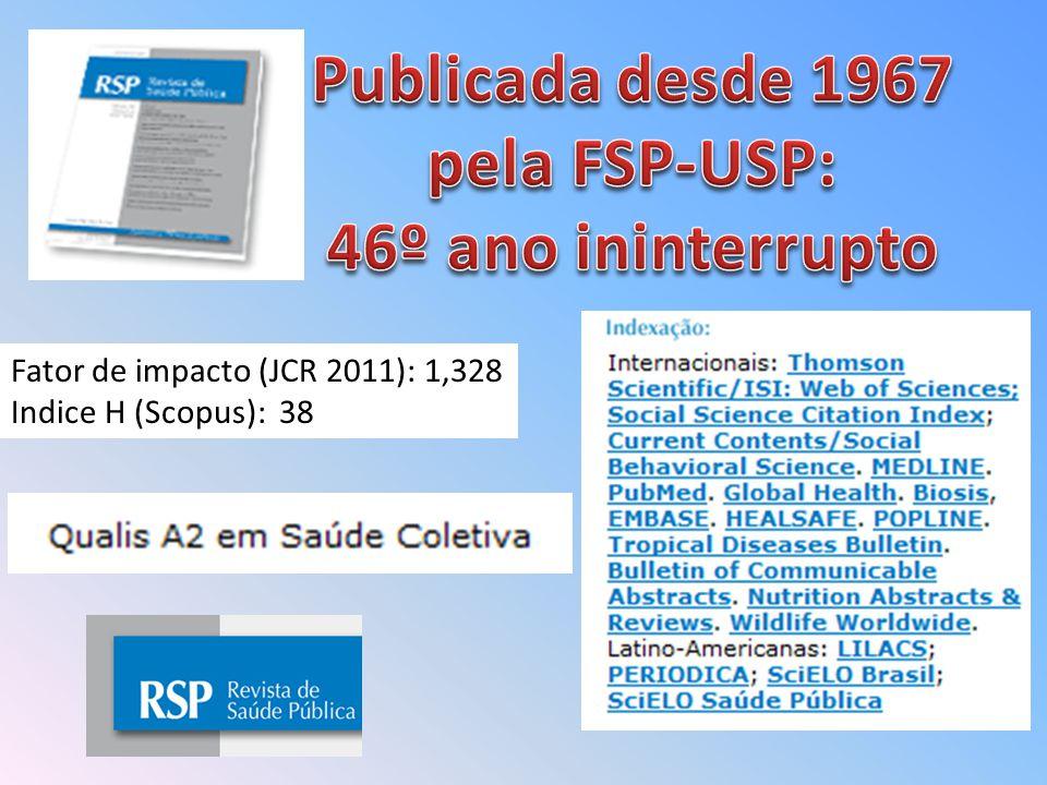 Fator de impacto (JCR 2011): 1,328 Indice H (Scopus): 38