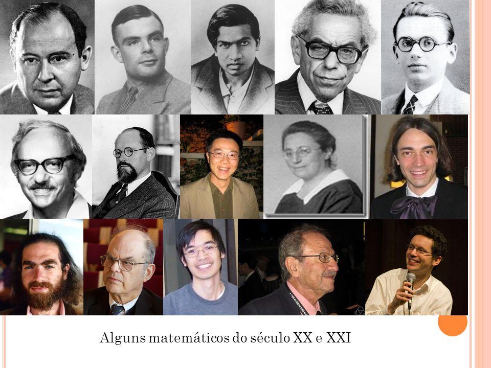 Alguns matemáticos do século XX e XXI
