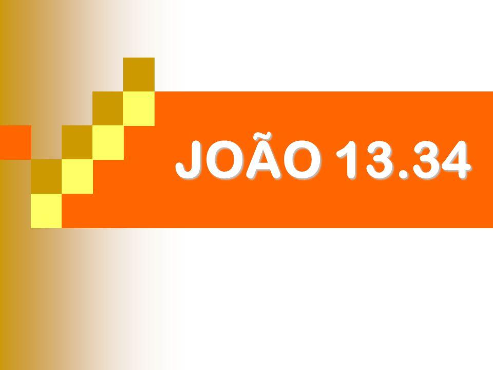 JOÃO 13.34