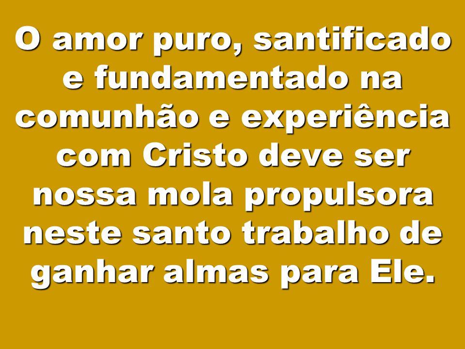 5 1.Somente habilidade e talentos não são suficientes para ganhar pessoas para Cristo.