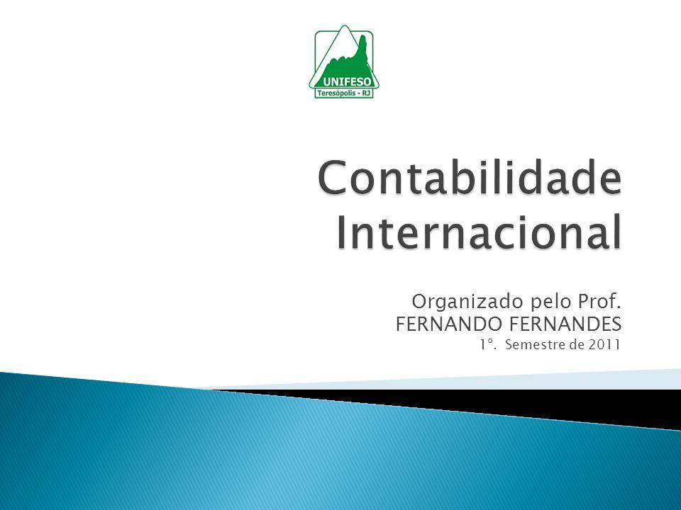 Organizado pelo Prof. FERNANDO FERNANDES 1º. Semestre de 2011