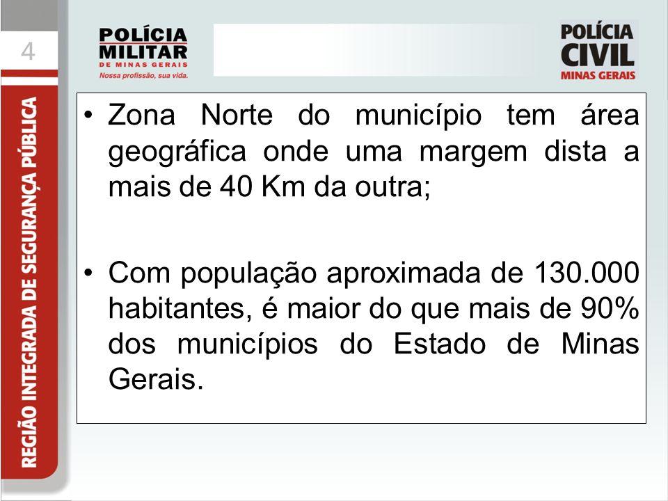 44 Zona Norte do município tem área geográfica onde uma margem dista a mais de 40 Km da outra; Com população aproximada de 130.000 habitantes, é maior