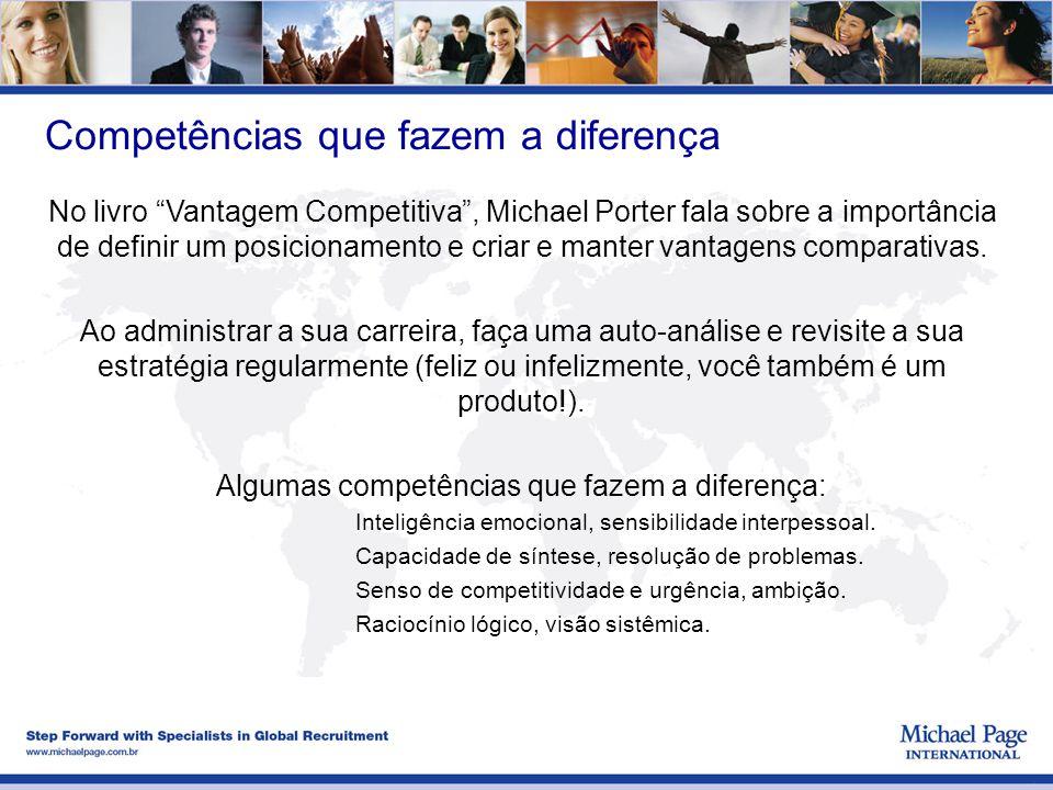 """Competências que fazem a diferença No livro """"Vantagem Competitiva"""", Michael Porter fala sobre a importância de definir um posicionamento e criar e man"""