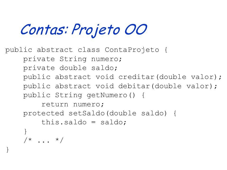 Classes Abstratas: Utilização Herdar código sem quebrar noção de subtipos, preservando o comportamento do supertipo Generalizar código, através da abstração de detalhes não relevantes Projetar sistemas, definindo as suas arquiteturas e servindo de base para a implementação progressiva dos mesmos