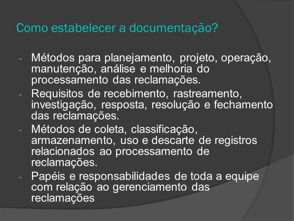 Como estabelecer a documentação.