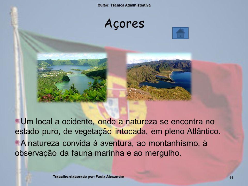 Açores Um local a ocidente, onde a natureza se encontra no estado puro, de vegetação intocada, em pleno Atlântico.