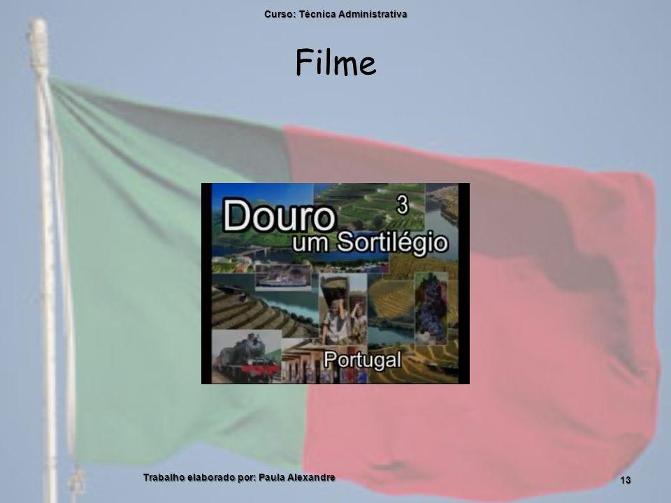 Filme Curso: Técnica Administrativa Trabalho elaborado por: Paula Alexandre 13