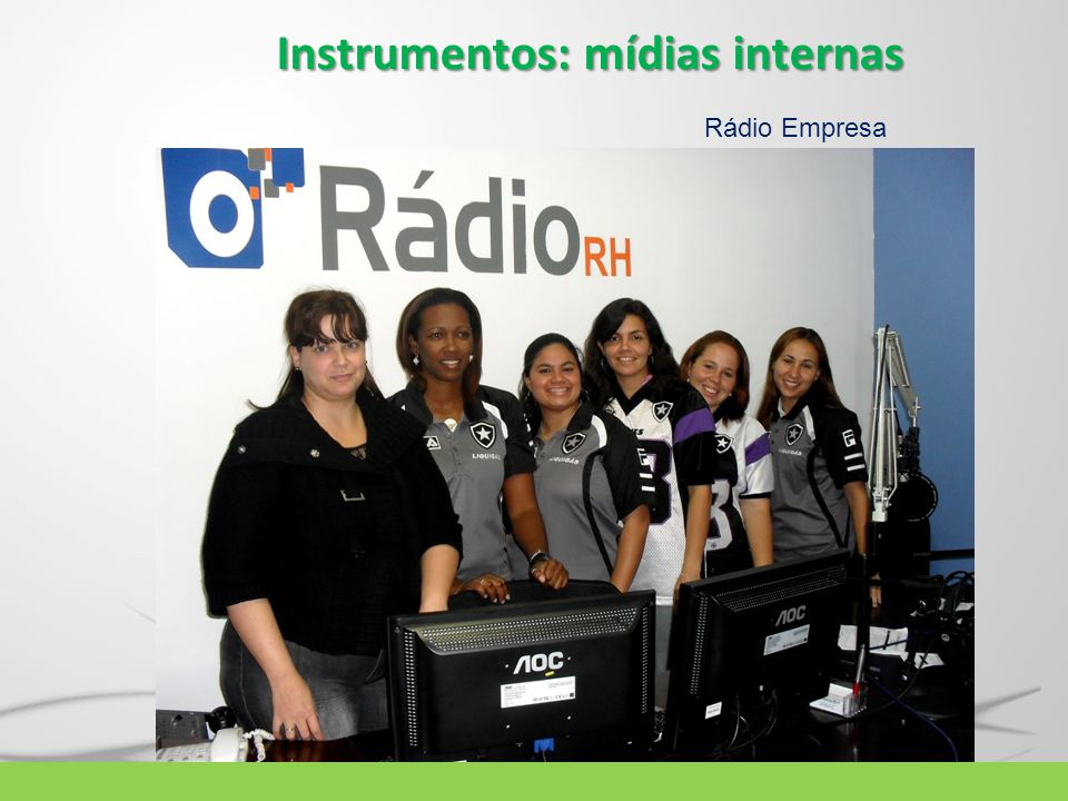Instrumentos: mídias internas Rádio Empresa