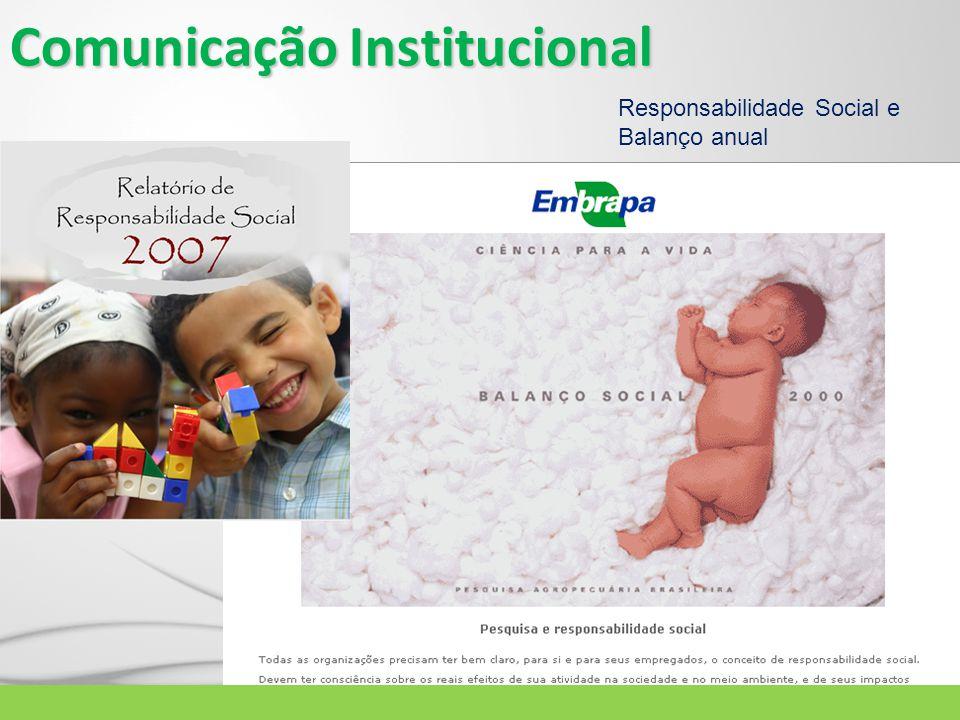 Comunicação Institucional Responsabilidade Social e Balanço anual