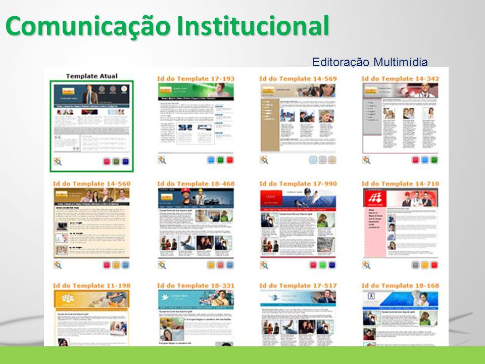 Comunicação Institucional Editoração Multimídia