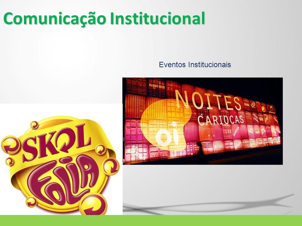 Comunicação Institucional Eventos Institucionais