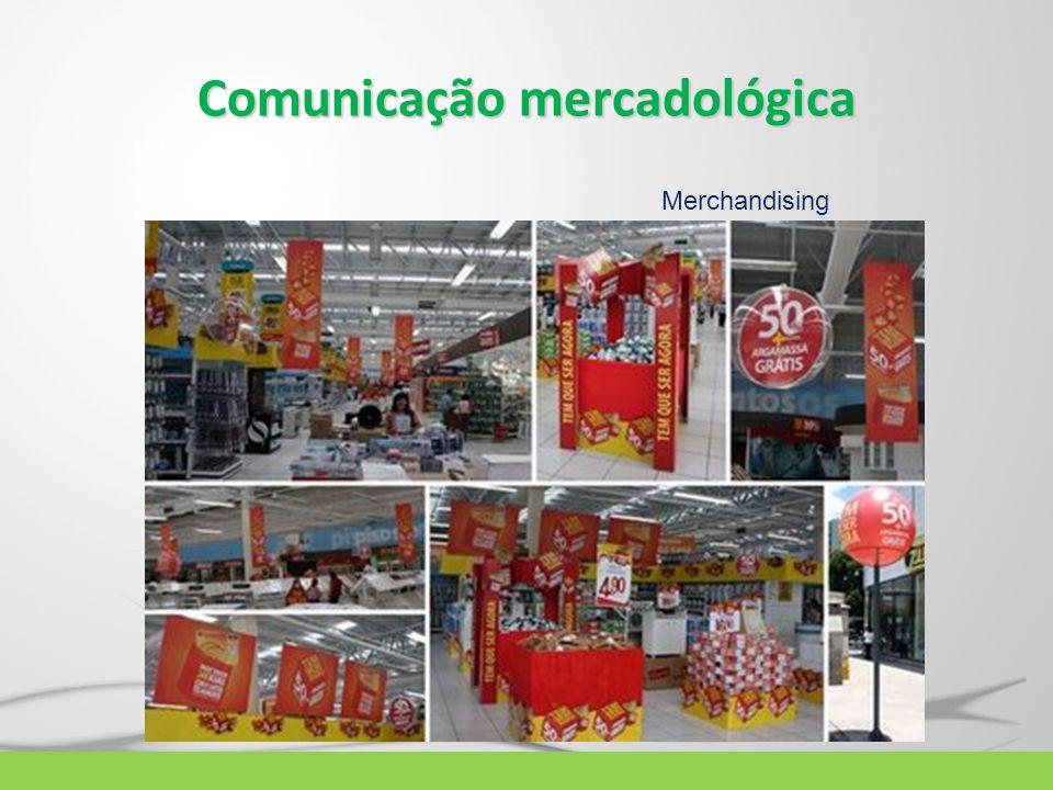 Comunicação mercadológica Merchandising