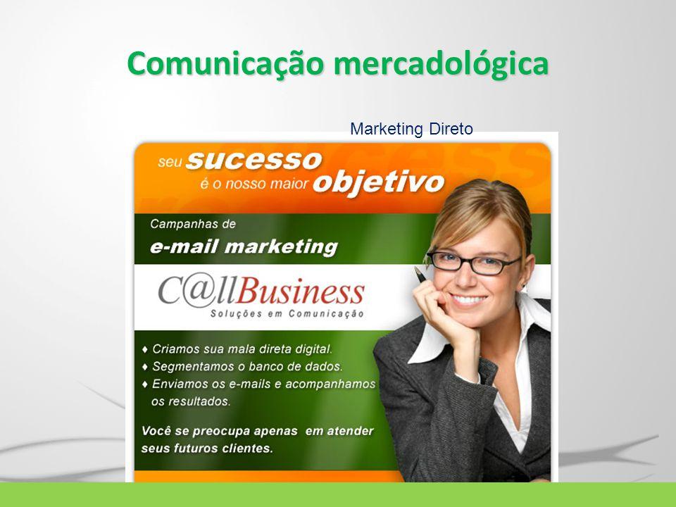 Comunicação mercadológica Marketing Direto
