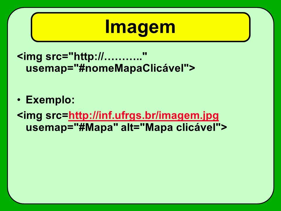 Imagem Exemplo: http://inf.ufrgs.br/imagem.jpg
