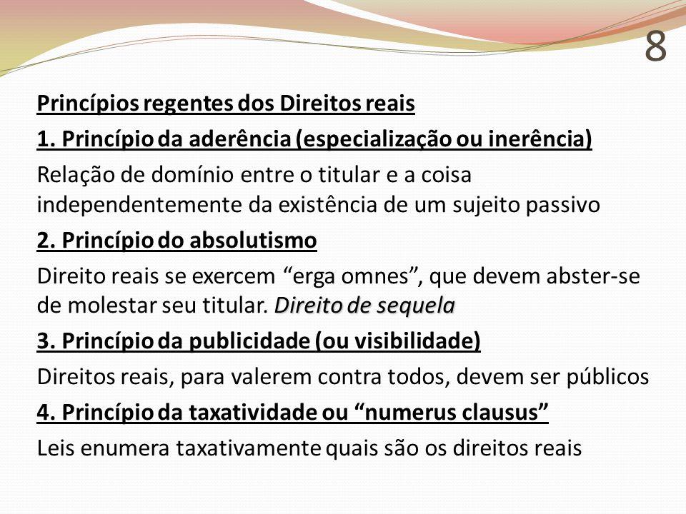 8 Princípios regentes dos Direitos reais 1.
