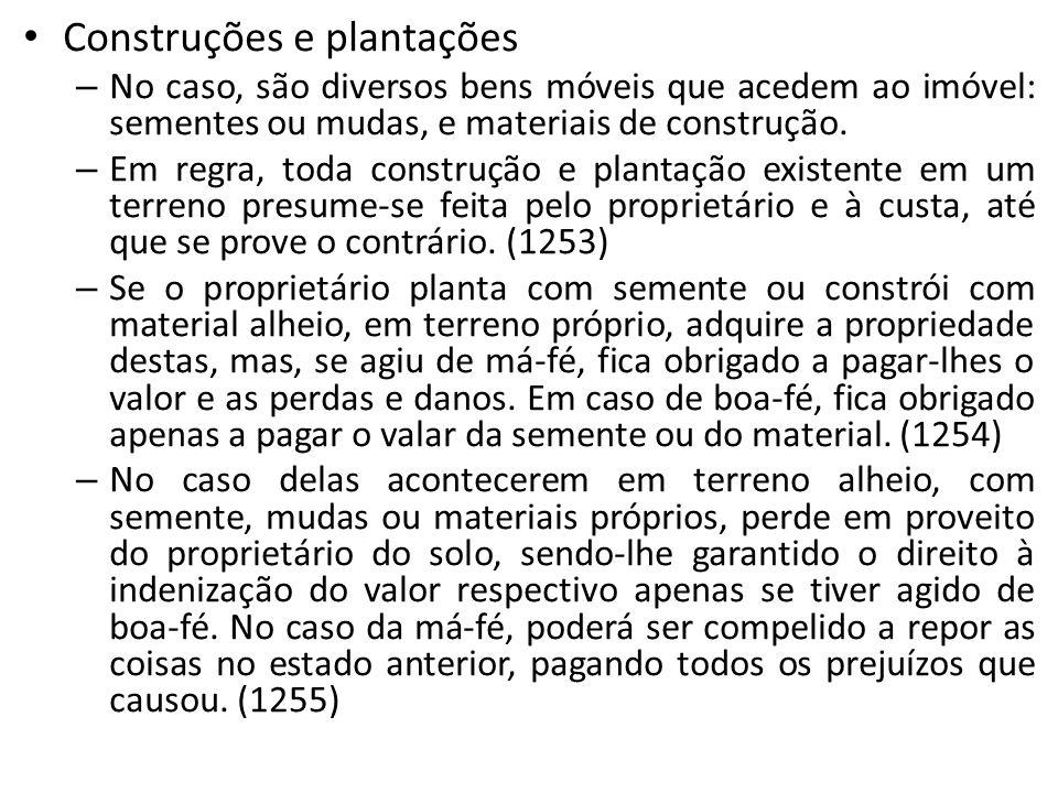 Usucapião especial urbana coletiva – Foi criada pelo Estatuto das Cidades (10257/2001) e não foi mencionada no CC, o que em nada altera sua vigência.