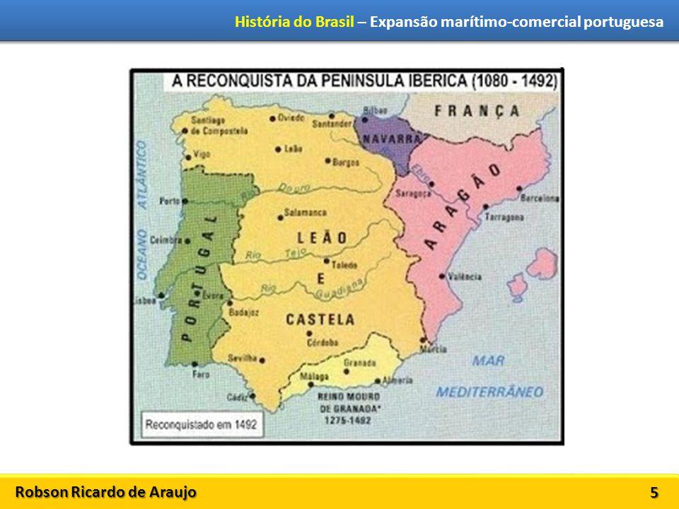 Robson Ricardo de Araujo História do Brasil – Expansão marítimo-comercial portuguesa 6 Revolução de Avis (1383-1385) Batalha de Aljubarrota (1385)