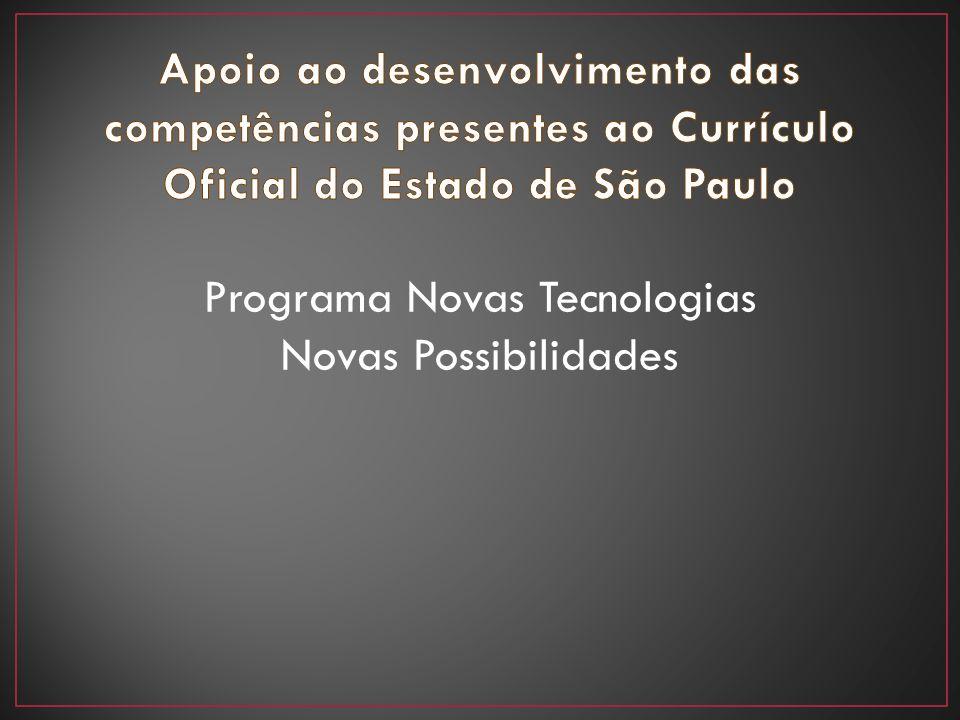 Programa Novas Tecnologias Novas Possibilidades