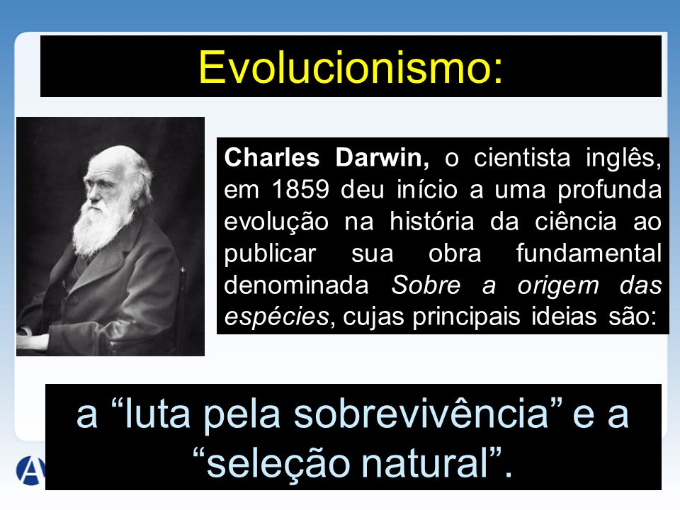 Charles Darwin, o cientista inglês, em 1859 deu início a uma profunda evolução na história da ciência ao publicar sua obra fundamental denominada Sobr