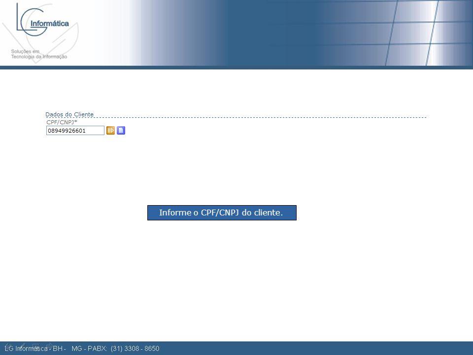 Ordem de compra 2 Informe o CPF/CNPJ do cliente.