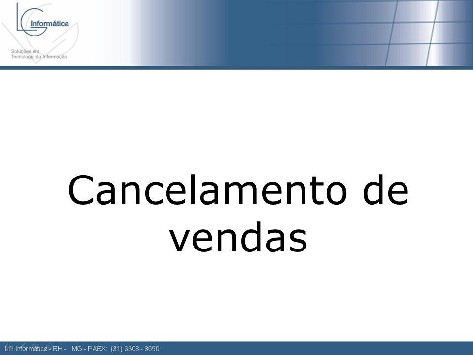 Cancelamento de vendas Cancelamento de Vendas