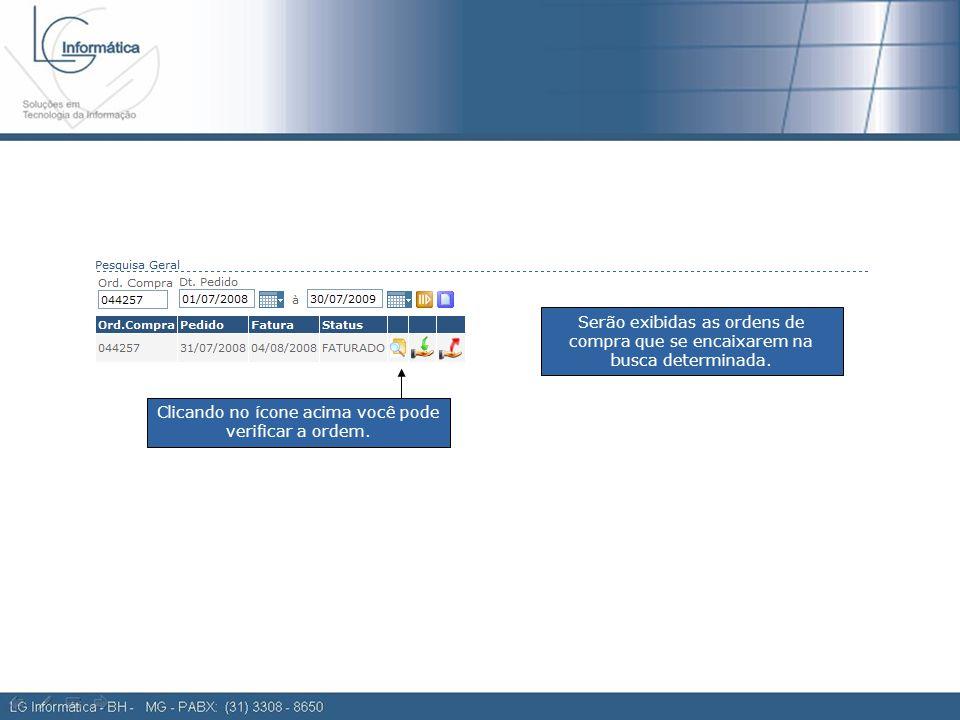 Ordem de compra 2 Serão exibidas as ordens de compra que se encaixarem na busca determinada.