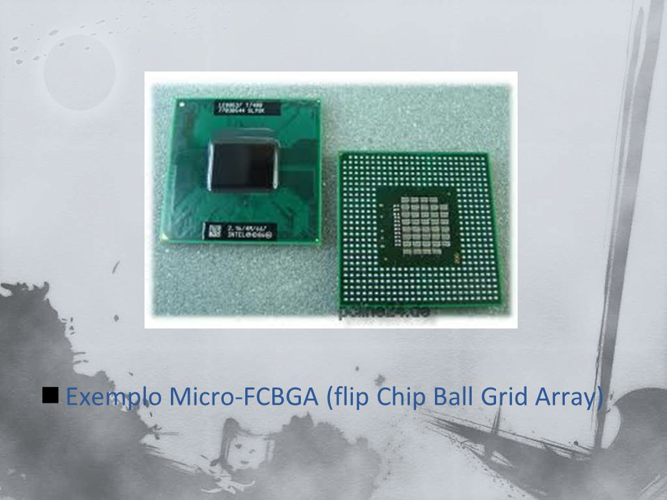 Exemplo Micro-FCBGA (flip Chip Ball Grid Array)