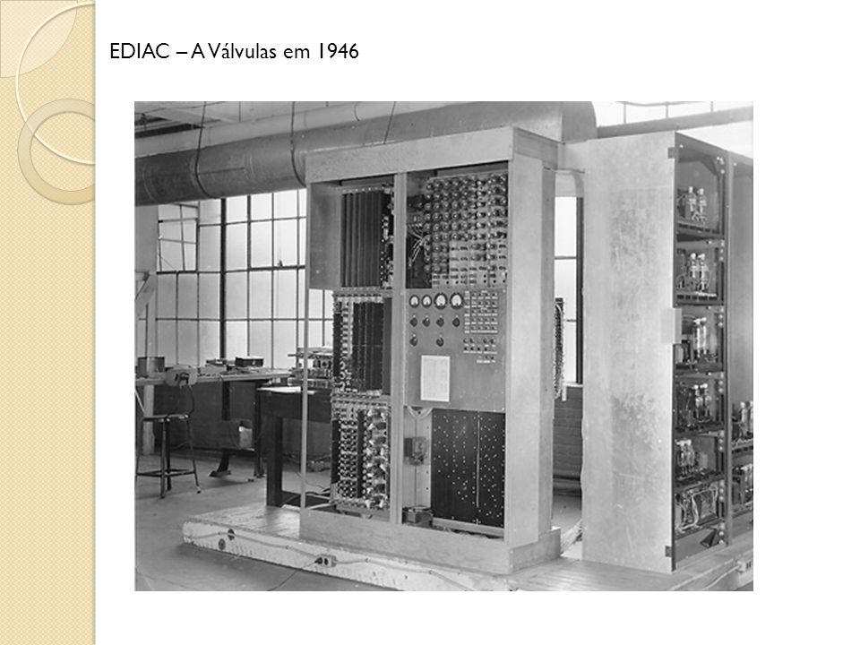 EDIAC – A Válvulas em 1946