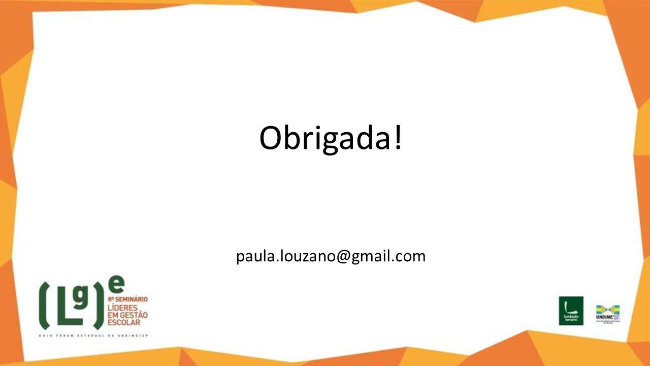 Obrigada! paula.louzano@gmail.com