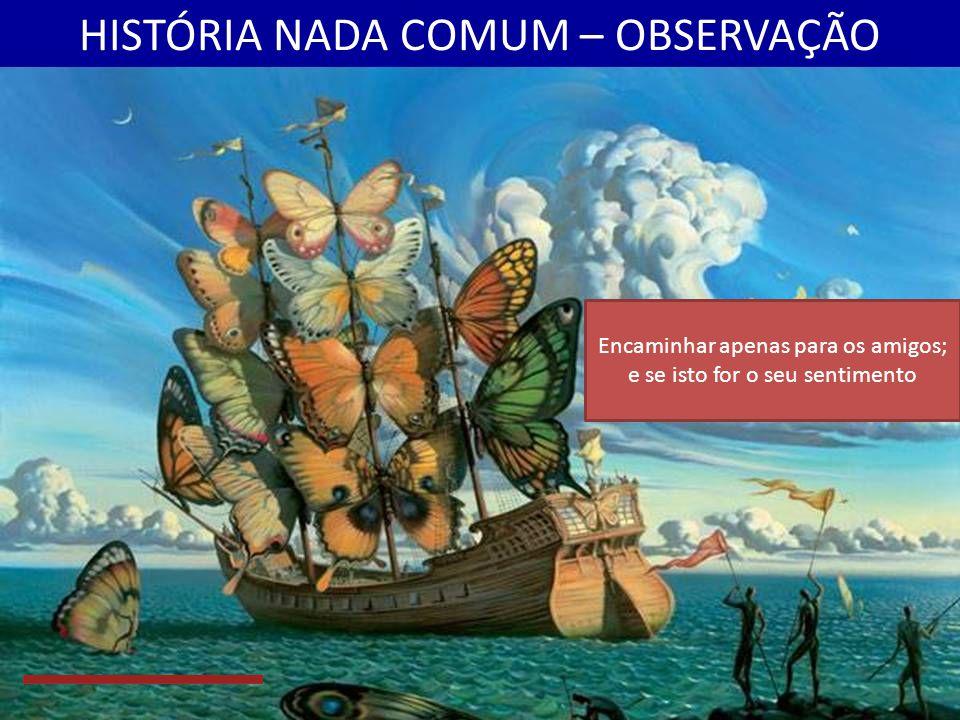 HISTÓRIA NADA COMUM – 16ª (8/8) O Navio de Chris tinha tomado um curso que era muito, muito difícil, e ele não descobriu grandiosas novas terras.