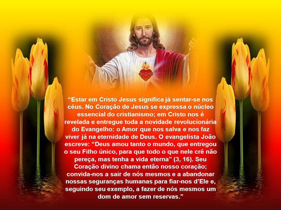 Estar em Cristo Jesus significa já sentar-se nos céus.
