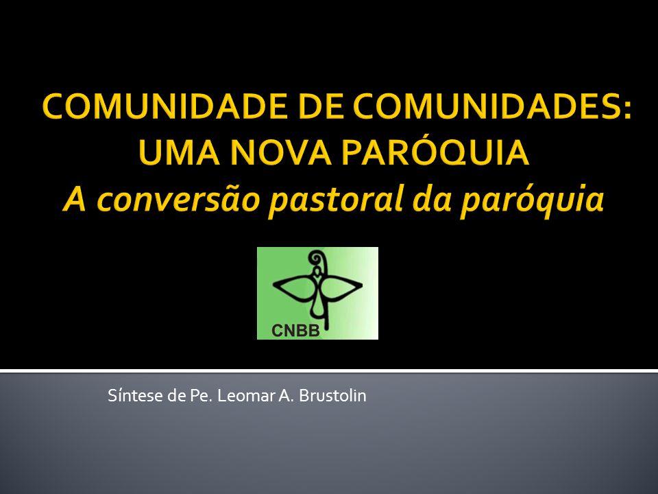 INTRODUÇÃO 1.SINAIS DOS TEMPOS E CONVERSÃO PASTORAL 2.