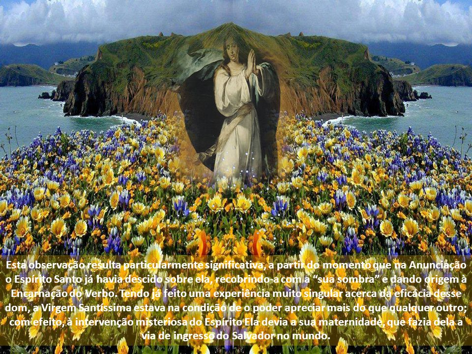A primeira comunidade constitui o prelúdio do nascimento da Igreja; a presença da Virgem contribui para lhe delinear o rosto definitivo, fruto do dom do Pentecostes.