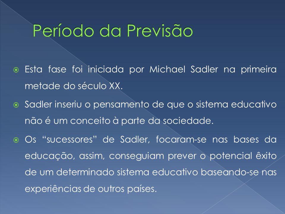  Esta fase foi iniciada por Michael Sadler na primeira metade do século XX.  Sadler inseriu o pensamento de que o sistema educativo não é um conceit