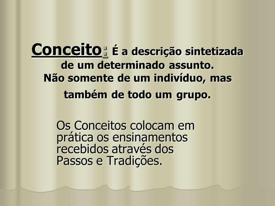 Os Conceitos colocam em prática os ensinamentos recebidos através dos Passos e Tradições. Os Conceitos colocam em prática os ensinamentos recebidos at