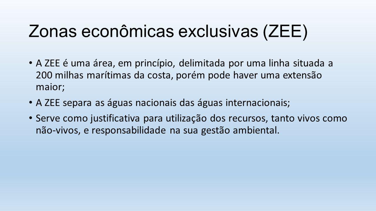 Zonas econômicas exclusivas (ZEE) A ZEE é uma área, em princípio, delimitada por uma linha situada a 200 milhas marítimas da costa, porém pode haver u