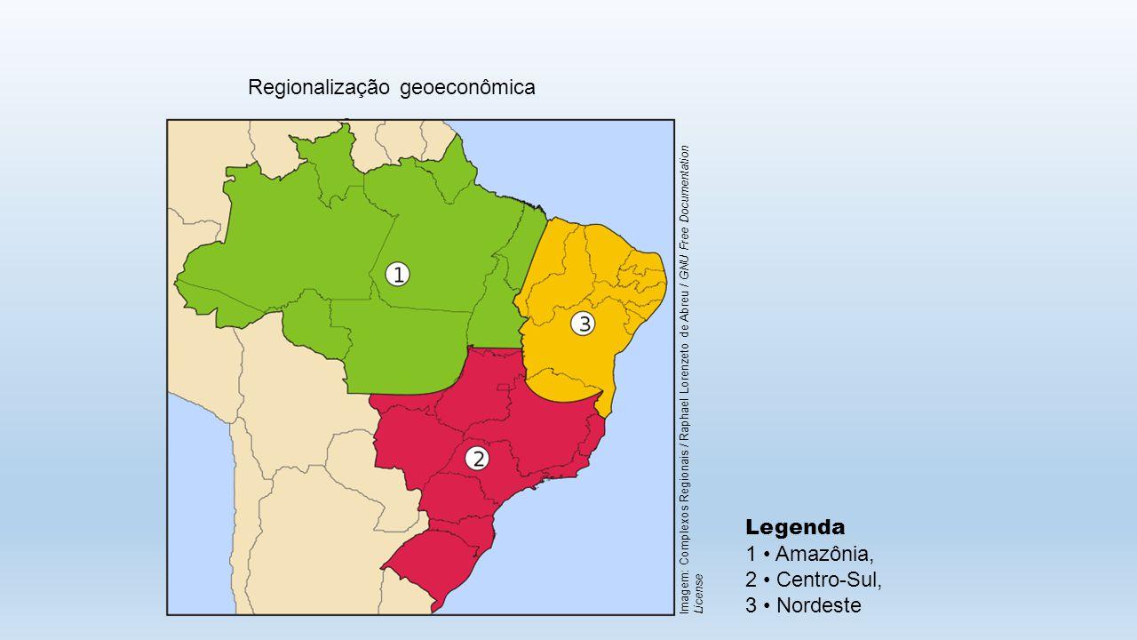 Regionalização geoeconômica Legenda 1 Amazônia, 2 Centro-Sul, 3 Nordeste Imagem: Complexos Regionais / Raphael Lorenzeto de Abreu / GNU Free Documenta