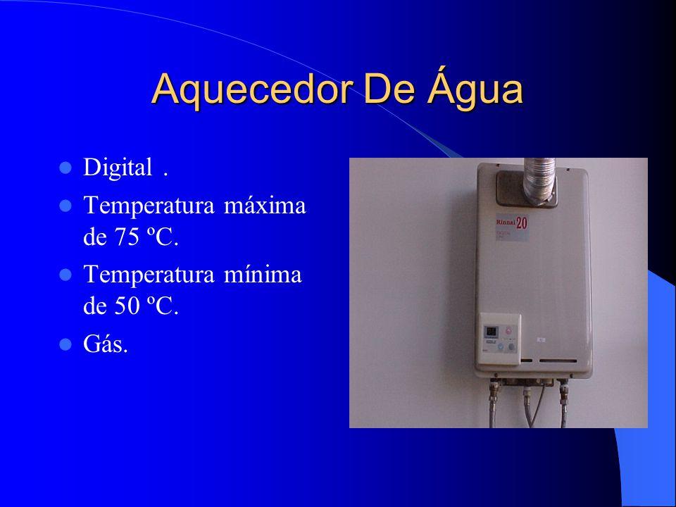 Aquecedor De Água Digital. Temperatura máxima de 75 ºC. Temperatura mínima de 50 ºC. Gás.