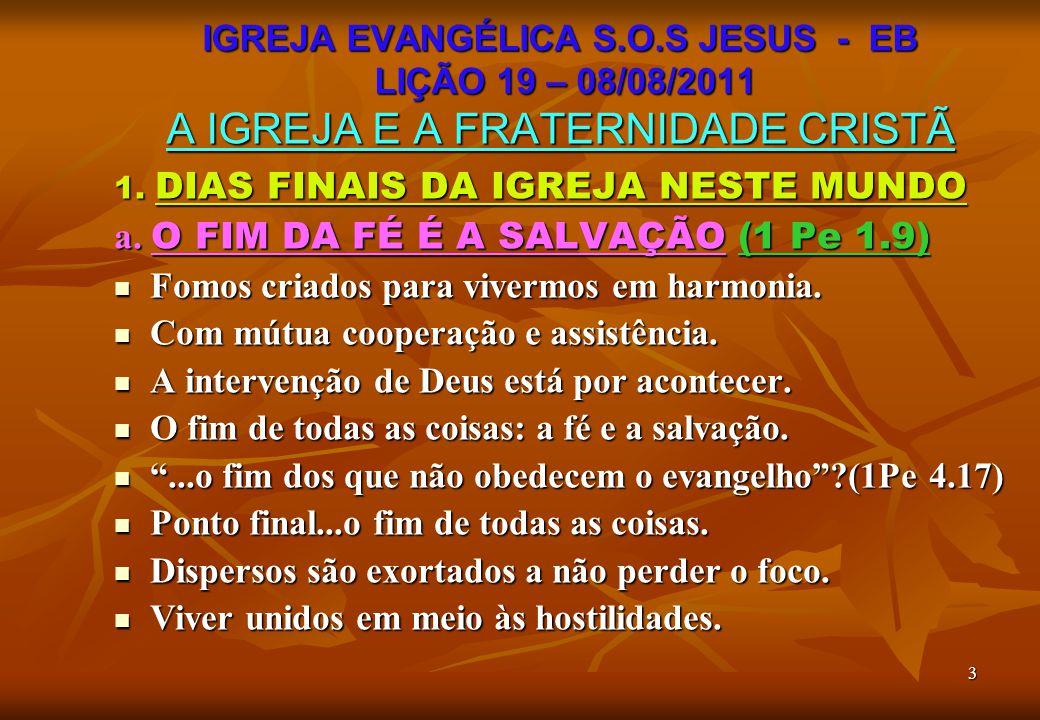 14 4.A IGREJA DEVE TRABALHAR COM AMOR c.