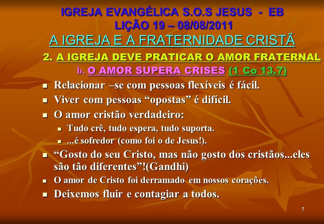 8 2.A IGREJA DEVE PRATICAR O AMOR FRATERNAL c.